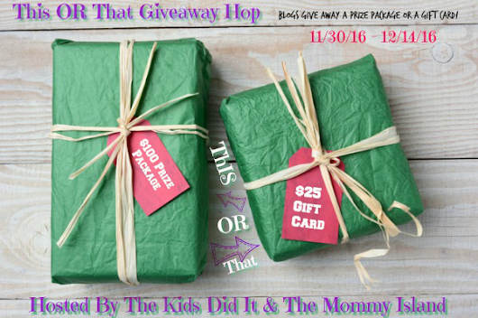 This OR That Holiday Giveaway Hop! ~ @FreeDealSteals ~ Reviews & Giveaways!