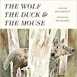 The Wolf, The Duck and the Mouse by Mac Barnett - Book Review - Whispering Stories