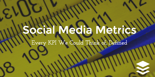 An Absolute Guide to Social Media Marketing Metrics