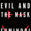 Evil and The Mask. Nakamura.