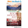 Rocky Mountain Kid (Rocky Mountain Serie 4) eBook: Virginia Fox: Amazon.de: Kindle-Shop