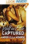 Captured (Wolf in Exile Part I): Were...