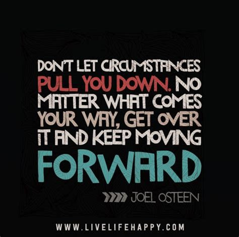 Dont Let Others Pull You Down Quotes