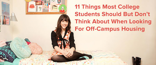 11 Things Most College Students Should But Don't Think About When Looking For Off-Campus Housing