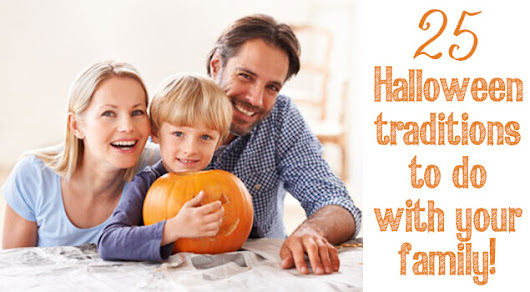 25 Family-Friendly Halloween Traditions!