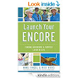 Launch Your Encore: Finding Adventure and Purpose Later in Life - Kindle edition by Hans Finzel, Rick Hicks, Dan Miller. Religion & Spirituality Kindle eBooks @ Amazon.com.