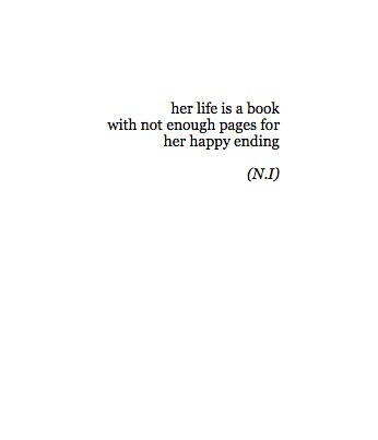 Life Happy Quotes A Book For Not With Is Her Enough Ending Back And
