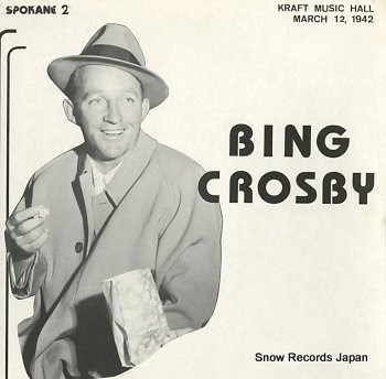 CROSBY, BING kraft music hall march 12, 1942