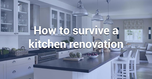 How to Survive a Kitchen Renovation | U Store It