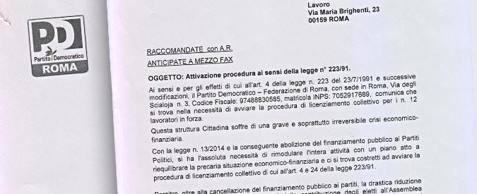 Pd come Lega e Forza Italia. La federazione romana in crisi: scatta il licenziamento per i 12 dipendenti