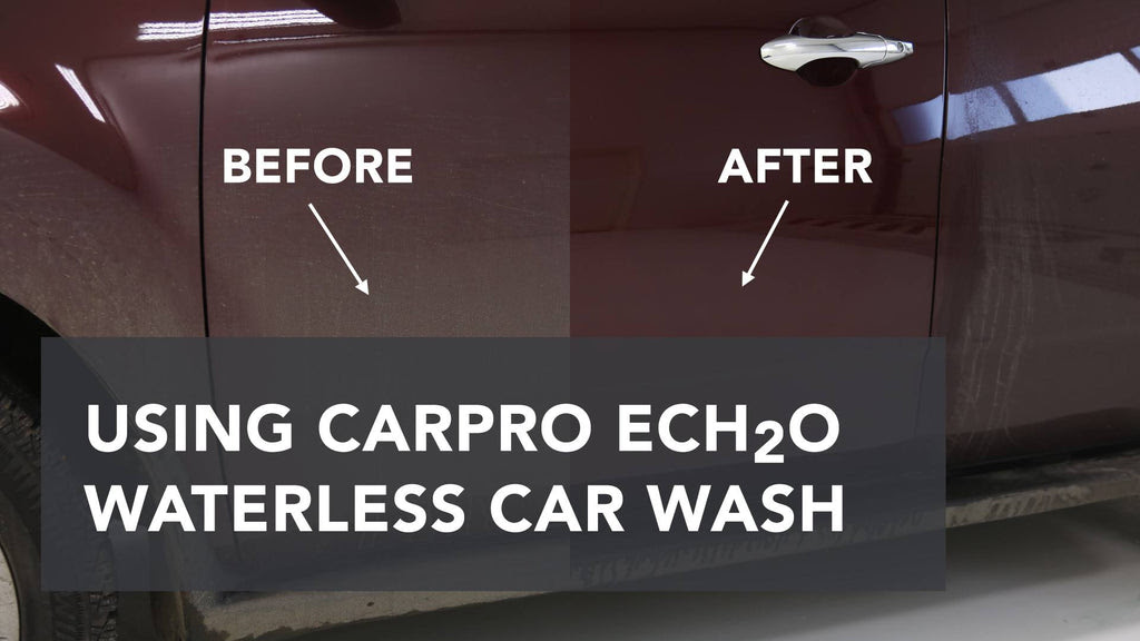 Carpro Ech20 How Effective Is A Waterless Wash A K A Rinseless Was Auto Obsessed
