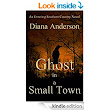 Amazon.com: Ghost in a Small Town (An Entering Southern Country Novel Book 2) eBook: Diana Anderson: Books