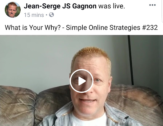 What is Your Why? - Simple Online Strategies #232 • Jean-Serge Gagnon
