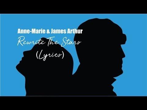 Anne Marie & James Arthur   Rewrite The Stars Lyrics