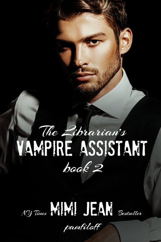 The Librarian's Vampire Assistant...