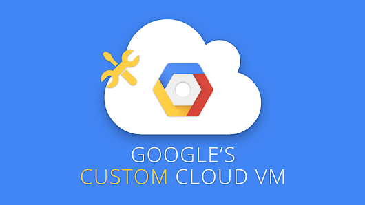 Your VM is unique, and now your Cloud Platform can be too - Google for Work Premier Partner | Google Apps - Google Maps Reseller
