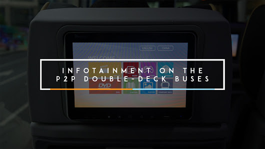 How's the Infotainment on the P2P Double-Deck Buses? | YugaTech | Philippines Tech News & Reviews