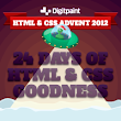 HTML & CSS Advent 2012 by Digitpaint