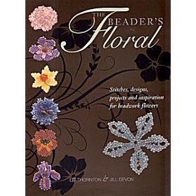 The Beader's Floral - Liz Thornton and Jill Devon | Beadweaving Books