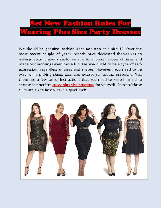 Set New Fashion Rules for Wearing Plus Size Party Dresses