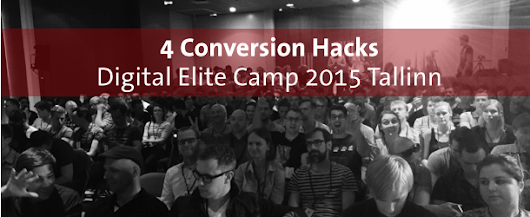 4 Conversion Hacks vom Digital Elite Camp 2015 - konversionsKRAFT