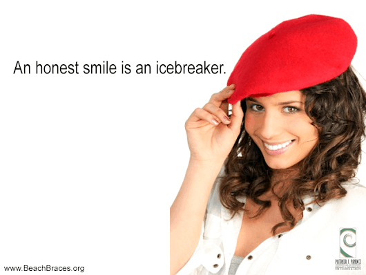 An honest smile is an icebreaker - Beach Braces - Orthodontic Specialists | Invisalign | Lingual Braces | Clear Braces | Manhattan Beach CA.