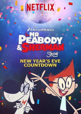 Peabody & Sherman - New Year's Eve...