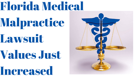 Why FL Medical Malpractice Cases Became More Valuable
