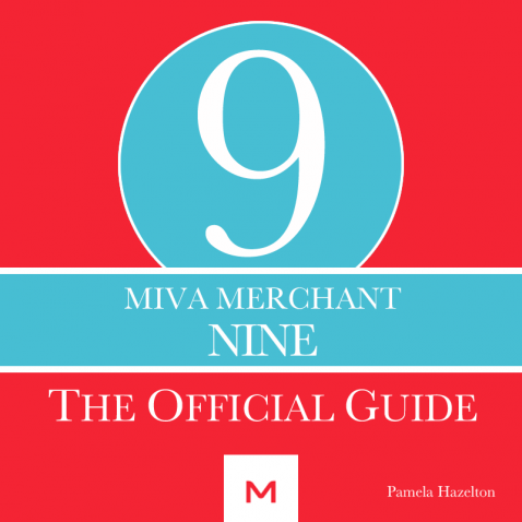 Official Guide to Miva Merchant 9