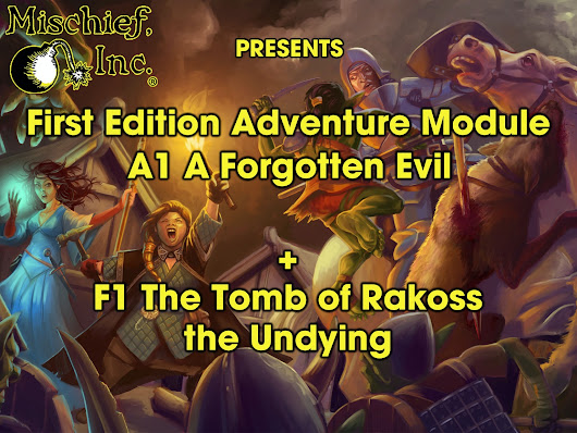 First Edition Adventure Module A1 A Forgotten Evil by Alex Karaczun —  Kickstarter