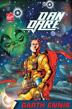 The 2007/2008 Virgin Comics version of Dan Dare