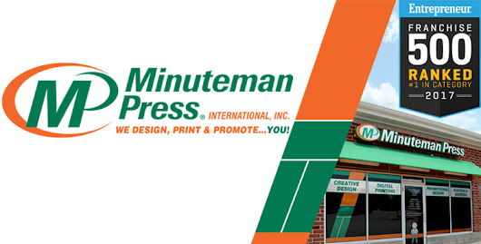 Minuteman Press International Earns Number 1 Rating by Entrepreneur in 2017 for 14th Straight Year and 25 Times Overall