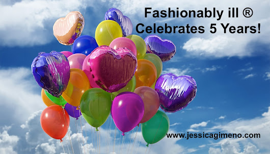 Top 10 Most Popular Fashionably ill ® Articles ; We're Celebrating 5 Years!