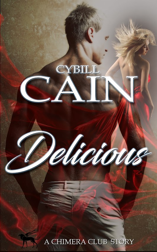 Cover Reveal for Delicious by Cybill Cain