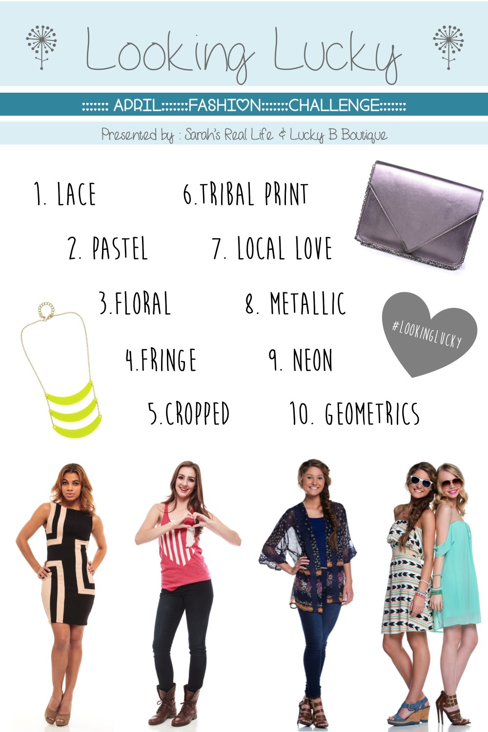 http://sarahsreallife.wordpress.com/2014/03/30/announcing-the-april-looking-lucky-style-challenge-and-giveaway/