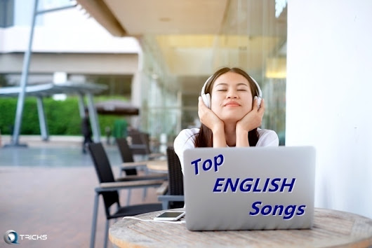 Top 100 Best & Latest English Songs List April 2017 (Update) | Qd Tricks - Brings You Technology