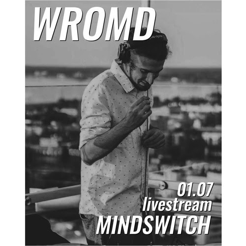 mindswitch live @ WROMD 01.07.2018 (info + video in description) by mindswitch