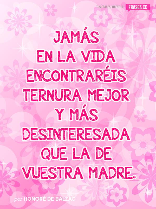 Frases De Madres 47 Frases