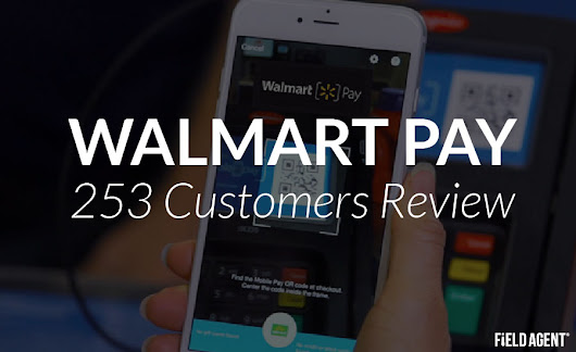 Omnichannel Special: 253 WALMART PAY Users Review the Digital Service