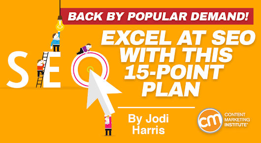 Excel at SEO With This 15-Point Plan