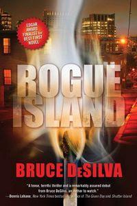 Rogue Island by Bruce DeSilva