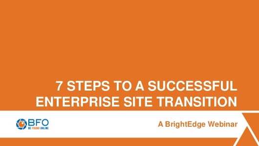 7 Steps to a Successful Enterprise Site Transition