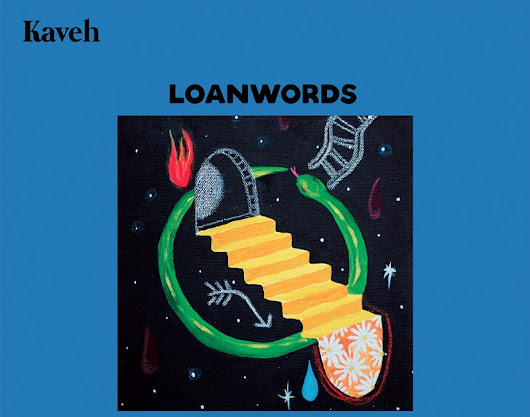 Kaveh Kanes - Loanwords(A Review)