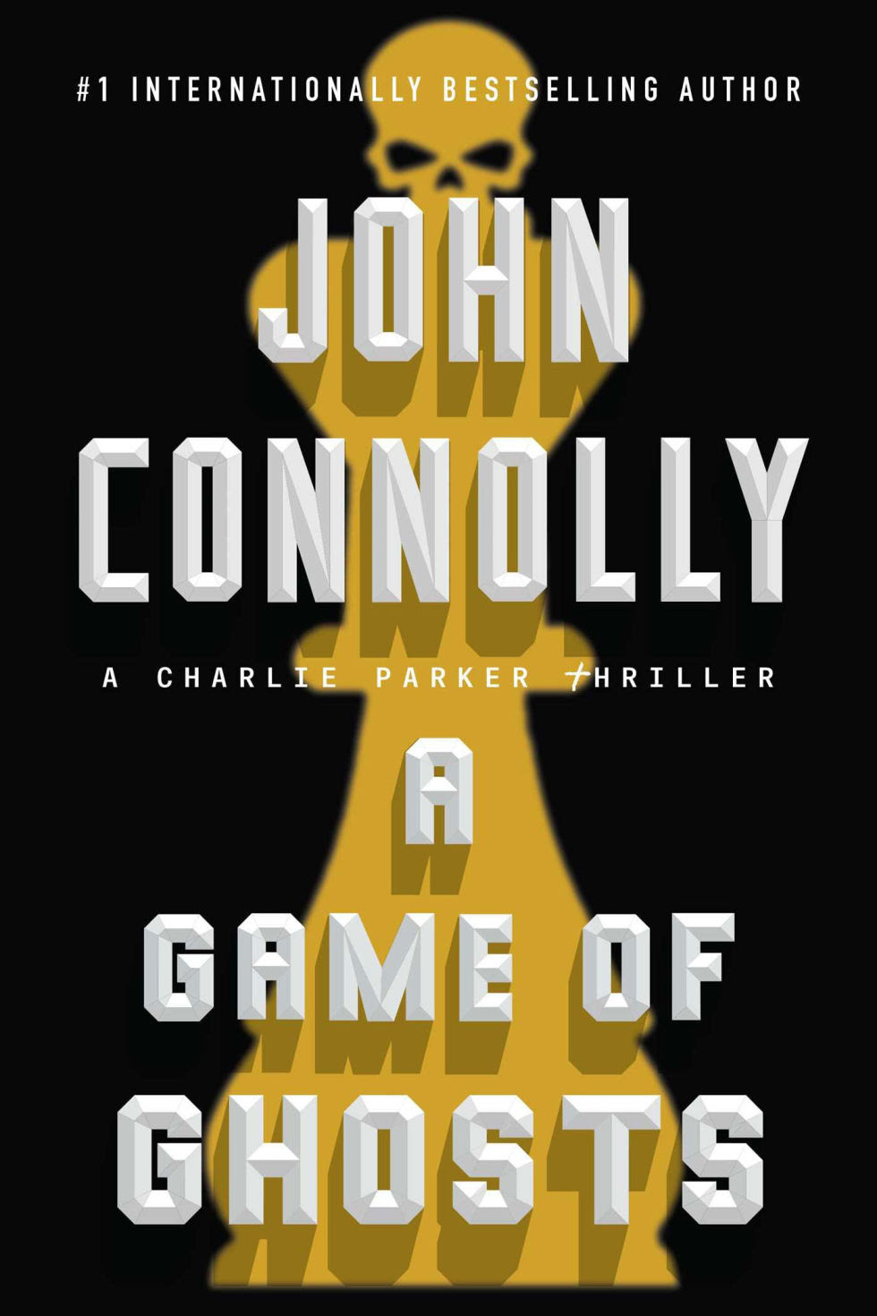 "Click Here To Order ""A Game Of Ghosts"" by John Connolly!!!"