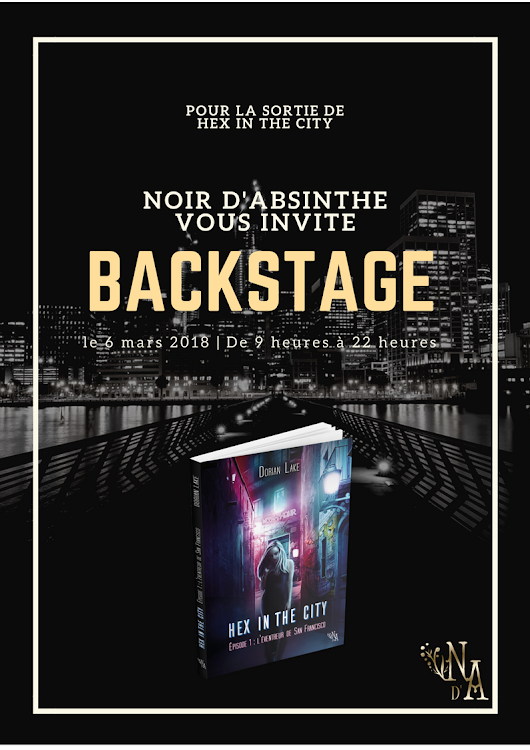 Tour Backstage - Hex in the City - Le Programme ! | Noir d'Absinthe | Maison d'édition
