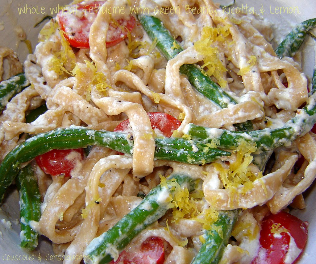 Whole Wheat Fettucine with Green Beans, Ricotta & Lemon 1
