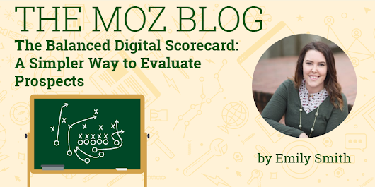 The Balanced Digital Scorecard: A Simpler Way to Evaluate Prospects