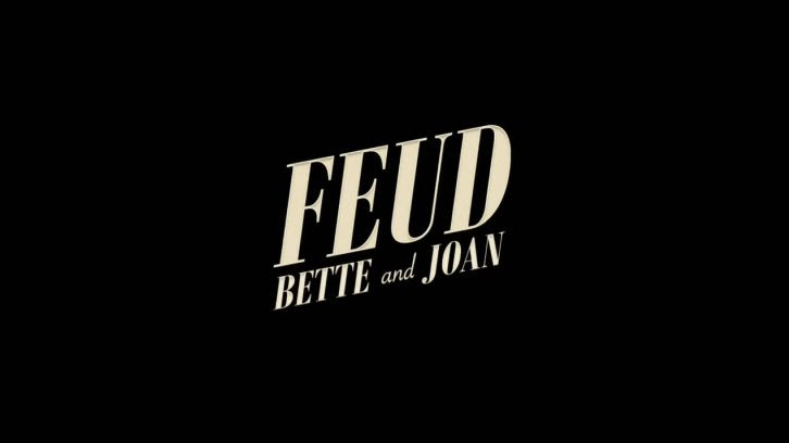 POLL : What did you think of Feud - Season Finale?