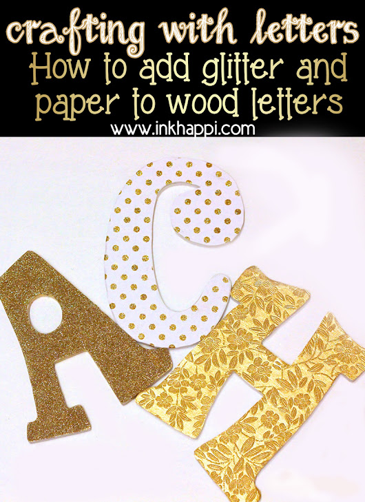 "Crafting with LETTERS... and a ""happi"", meaningful result! - inkhappi"