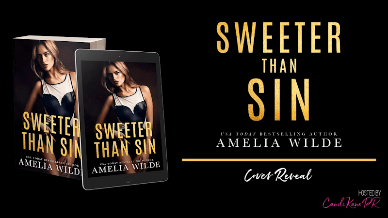 Cover Reveal: Sweeter Than Sin by Amelia Wilde